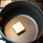 Add 2 Tablespoons butter to a 2 quart saucepan and heat.